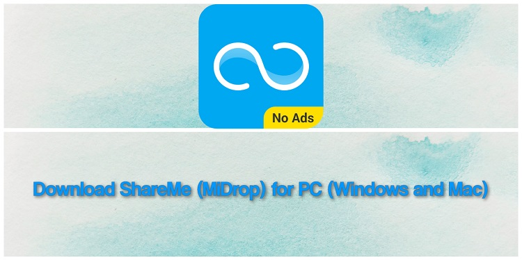 Download ShareMe (MiDrop) for PC (Windows and Mac)