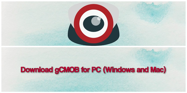 Download gCMOB for PC (Windows and Mac)