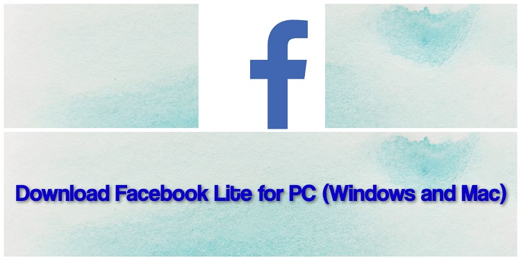 Download Facebook Lite for PC (Windows and Mac)