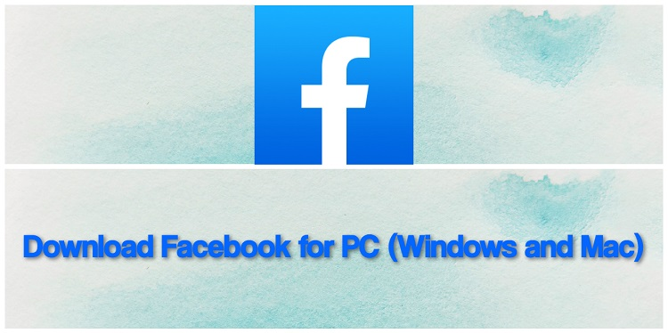 Download Facebook for PC (Windows and Mac)