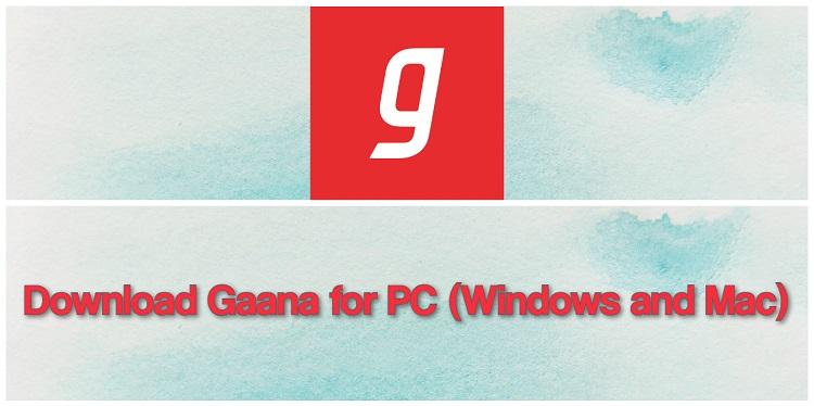 Gaana app download for mac free