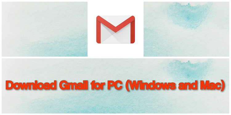 Download Gmail for PC (Windows and Mac)