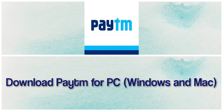 Download Paytm for PC (Windows and Mac)