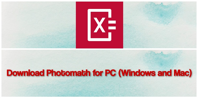 Download Photomath for PC (Windows and Mac)