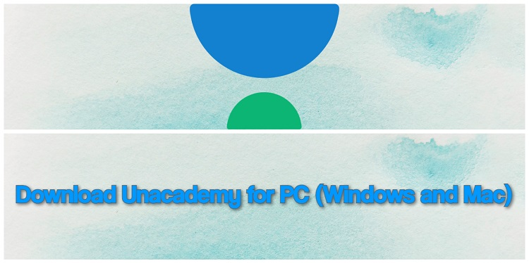 Download Unacademy for PC (Windows and Mac)
