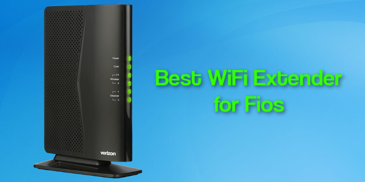Best WiFi Extender for Fios