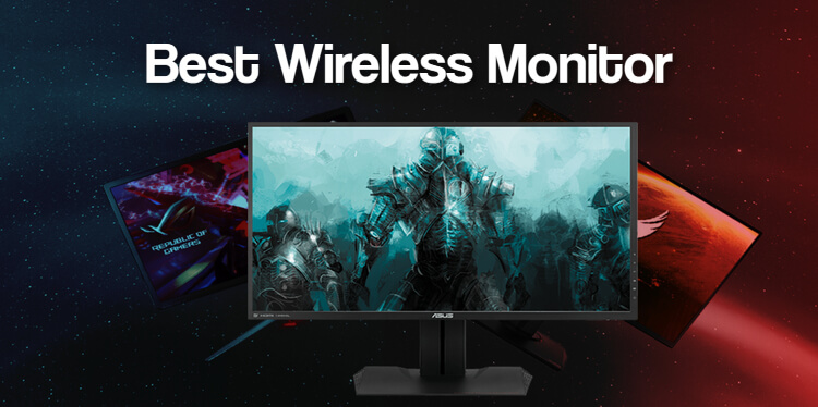Best Wireless Monitor
