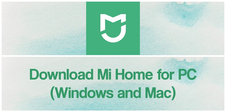 Download Mi Home for PC (Windows and Mac)