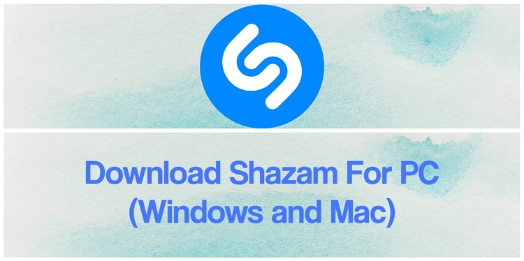 Download Shazam for PC (Windows and Mac)