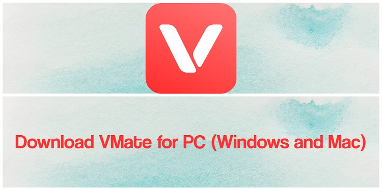 Download VMate for PC (Windows and Mac)