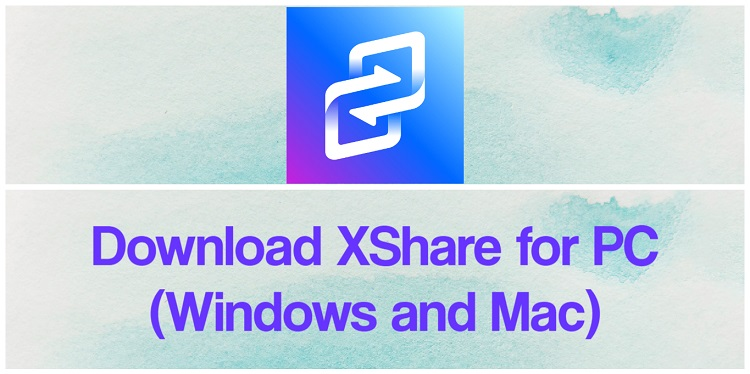 Download XShare for PC (Windows and Mac)