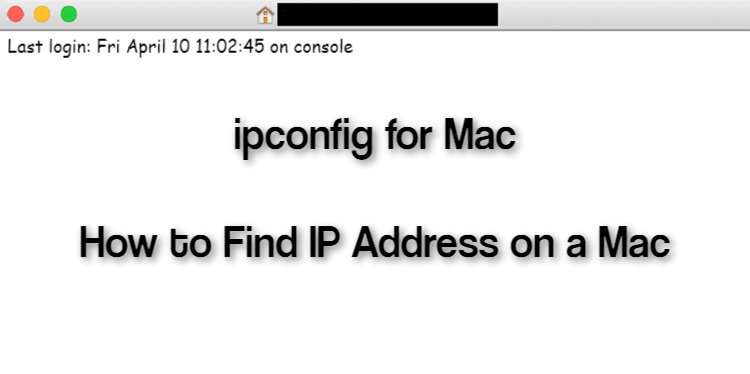 ipconfig for Mac - How to Find IP Address on a Mac