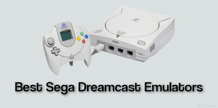 Best Sega Dreamcast Emulators