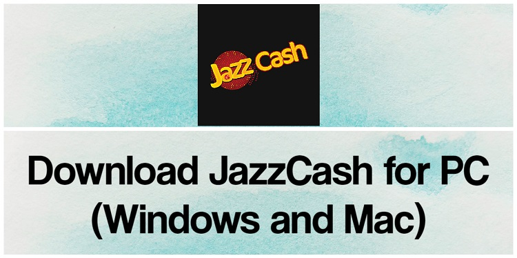 Download JazzCash for PC (Windows and Mac)