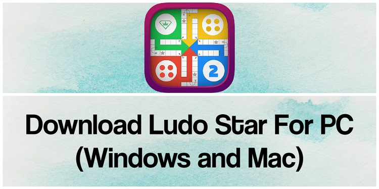 Download Ludo Star for PC (Windows and Mac)