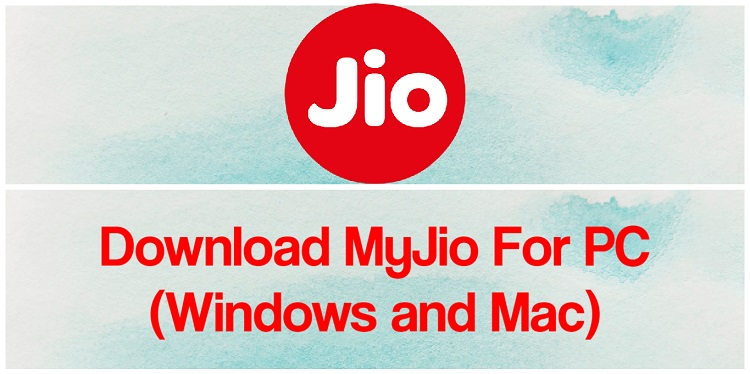 Download MyJio for PC (Windows and Mac)