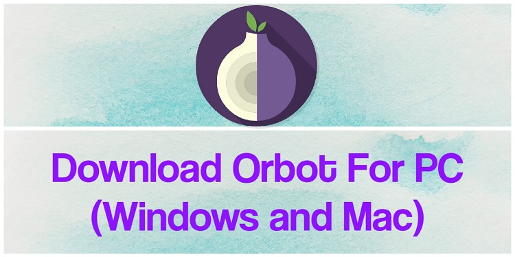 Download Orbot for PC (Windows and Mac)