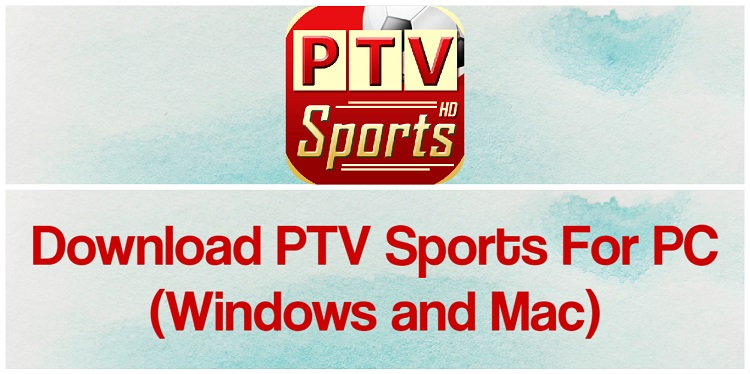 Download PTV Sports for PC (Windows and Mac)