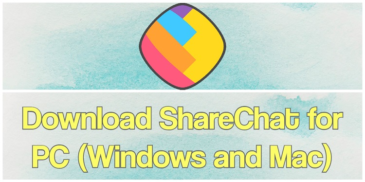 Download ShareChat for PC (Windows and Mac)