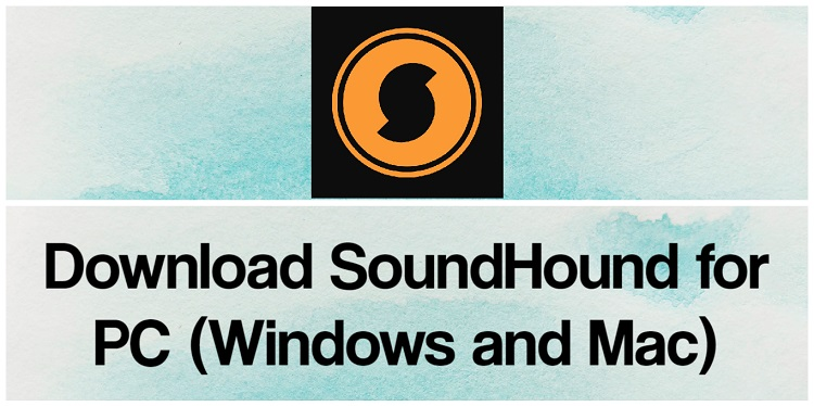 Download SoundHound for PC (Windows and Mac)
