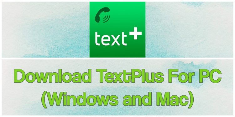 Download TextPlus for PC (Windows and Mac)