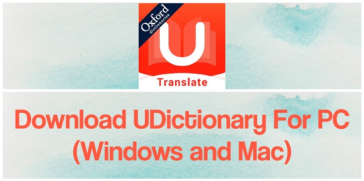 Download U-Dictionary for PC (Windows and Mac)