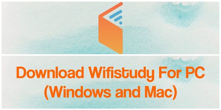 Download wifistudy for PC (Windows and Mac)