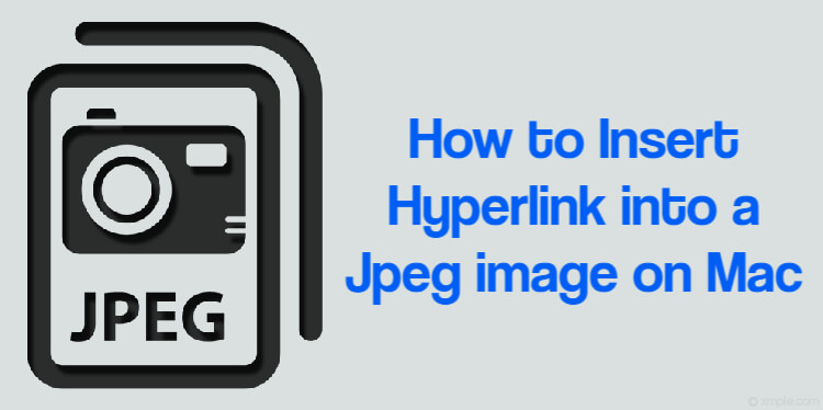 How to Insert Hyperlink into a Jpeg on Mac