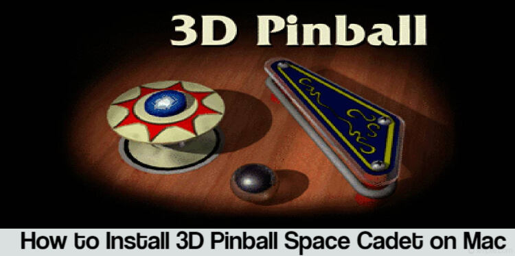 3D Pinball Space Cadet on Mac