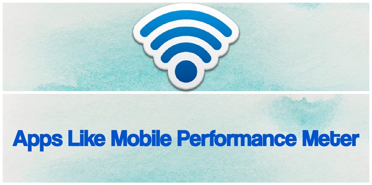 Apps Like Mobile Performance Meter