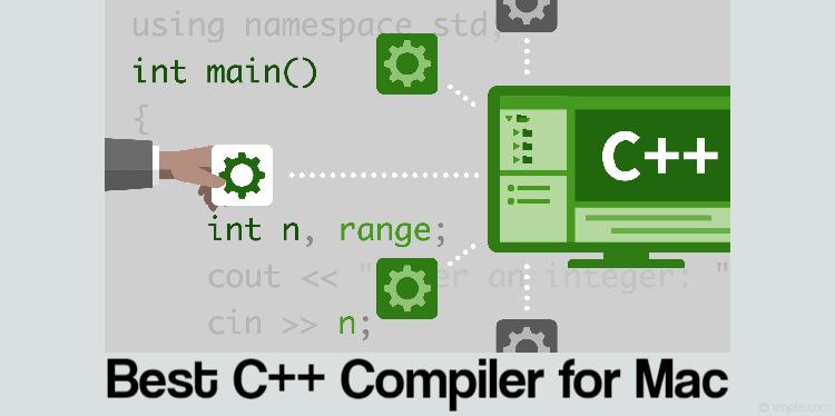 Best C++ Compiler for Mac