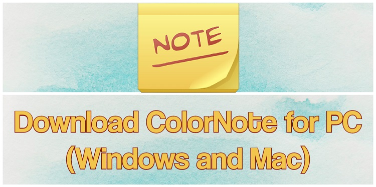 Download ColorNote for PC (Windows and Mac)