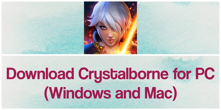 Download Crystalborne: Heroes of Fate for PC (Windows and Mac)