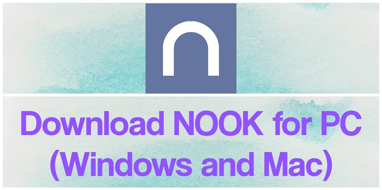 Download NOOK for PC (Windows and Mac)