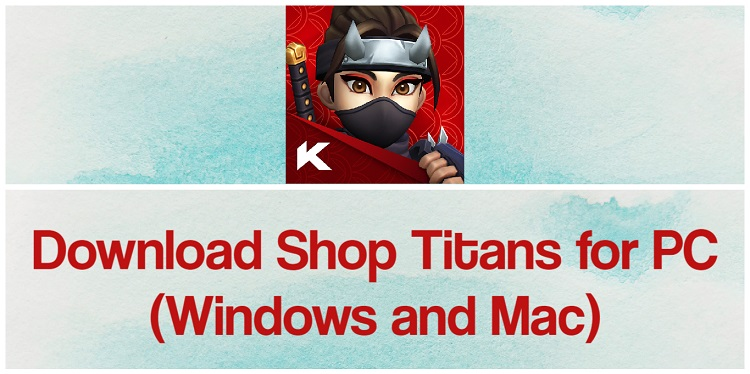 Download Shop Titans for PC (Windows and Mac)