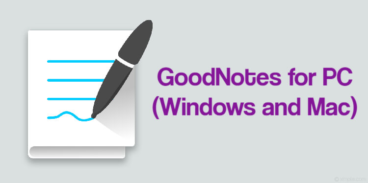 Download GoodNotes for PC (Windows and Mac)