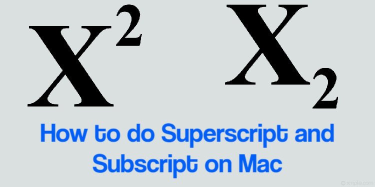How to do Superscript and Subscript on Mac