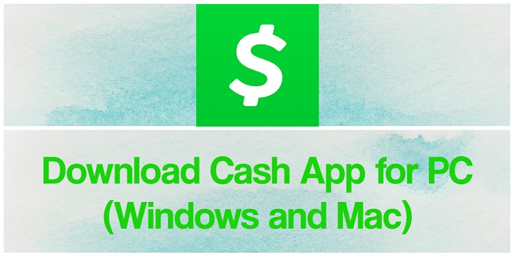 Download Cash App for PC (Windows and Mac)