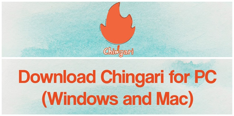 Download Chingari for PC (Windows and Mac)