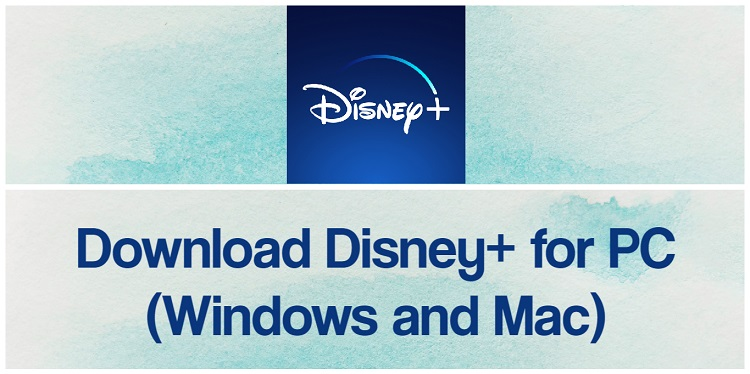 Download Disney Plus for PC (Windows and Mac)