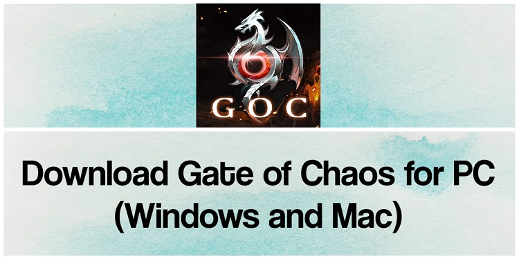 Download Gate of Chaos for PC (Windows and Mac)
