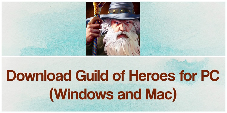 Download Guild of Heroes for PC (Windows and Mac)