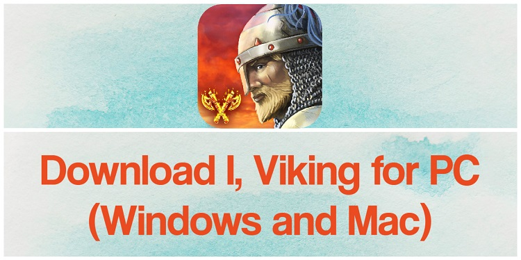 Download I, Viking for PC (Windows and Mac)