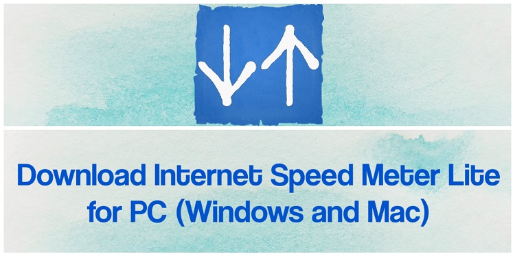 Download Internet Speed Meter Lite for PC (Windows and Mac)