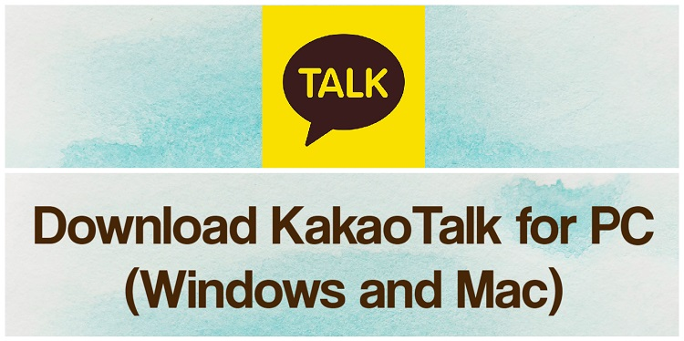 Download KakaoTalk for PC (Windows and Mac)