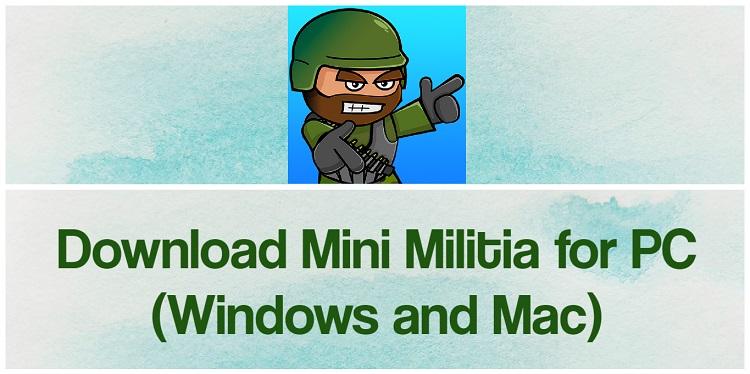 Download Mini Militia for PC (Windows and Mac)