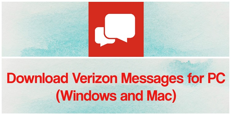Download Verizon Messages for PC (Windows and Mac)