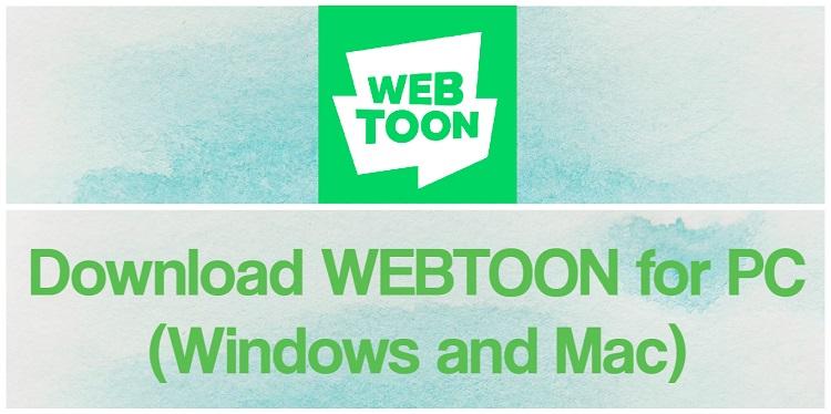 Download WEBTOON for PC (Windows and Mac)