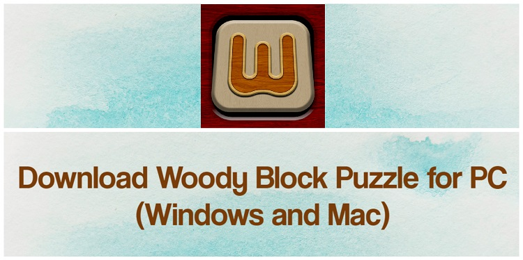 Download Woody Block Puzzle for PC (Windows and Mac)