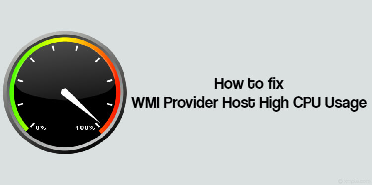 How to fix WMI Provider Host High CPU Usage